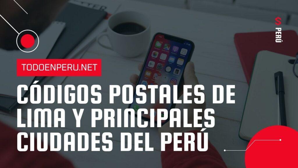 Codigo postal del Perú - Limas, callao y todas las regiones