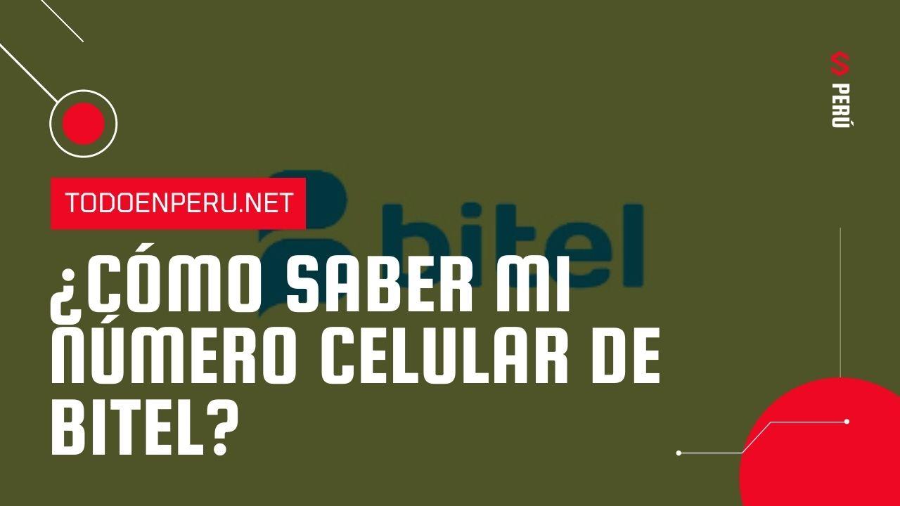 ¿Cómo saber mi número Bitel Perú?