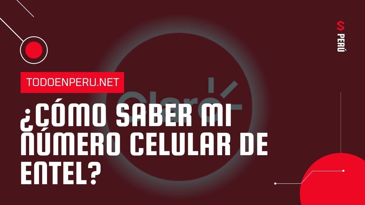 ¿Cómo saber mi número Claro Perú?