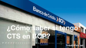 ¿Cómo saber si tengo CTS en BCP?