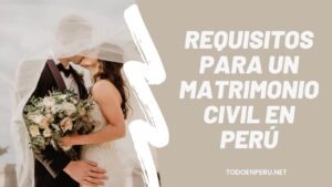 Requisitos para un matrimonio civil en Perú